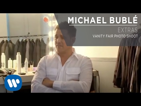 Michael Bublé -  Vanity Fair Photo Shoot [Extra]