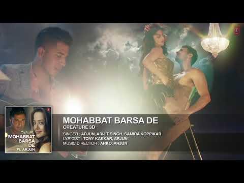 Mohabbat_Barsa_De__Full_AUDIO_Song___A (видео)