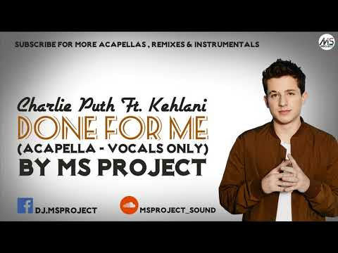 Video Charlie Puth - Done For Me ft. Kehlani (Acapella - Vocals Only) download in MP3, 3GP, MP4, WEBM, AVI, FLV January 2017