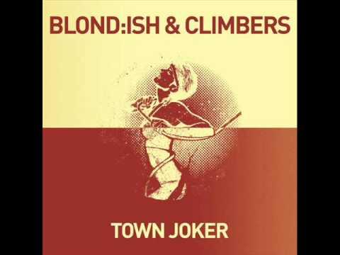 Blond:ish & Climbers - Town Joker (Philip Bader & Nicone Remix)