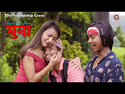MUNA - Raaz Khumbu | Sujata Verma | Mr. RJ | New Nepali Cover Video | The Friendship Crew