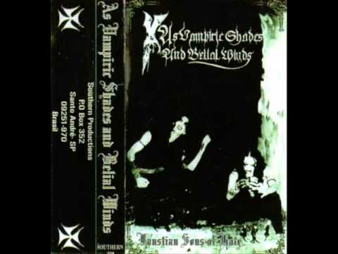 As Vampiric Shades And Belial Winds - Faustian Sons Of Hate (1998) (Black Metal Brazil) [Full Demo]