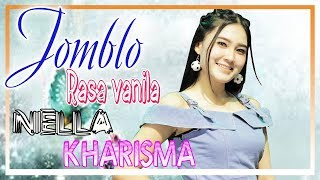 Download Lagu Nella Kharisma - Jomblo Rasa Vanila [OFFICIAL] Mp3