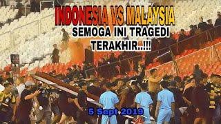 Video Kericuhan Pertandingan Indonesia vs Malaysia (5 Sept 2019) MP3, 3GP, MP4, WEBM, AVI, FLV September 2019