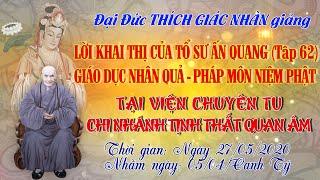 Giáo Dục Nhân Quả & Pháp Môn Niệm Phật - ngày 27/05/2020