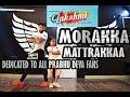 Morrakka song dance choreography
