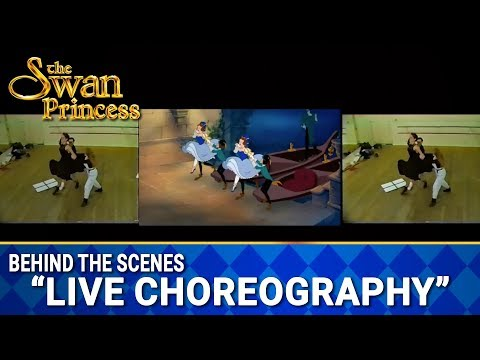 Live Action Choreography for The Swan Princess