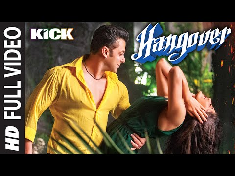 Video Hangover Full Video Song | Kick | Salman Khan, Jacqueline Fernandez | Meet Bros Anjjan download in MP3, 3GP, MP4, WEBM, AVI, FLV January 2017
