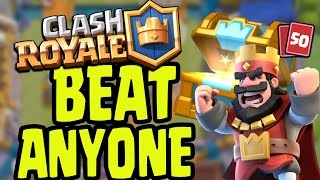 HOW TO BEAT ANYONE - Clash Royale - ULTIMATE WINNING DEFENSE STRATEGY ATTACK (Clash Royale)