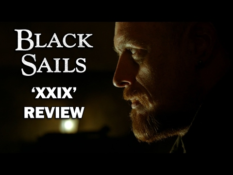 Black Sails Season 4 Episode 1 Review - 'XXIX'