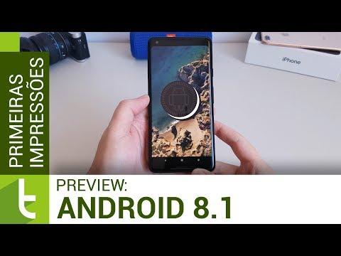 Primeiras impressões do Android 8.1 beta  TudoCelular.com