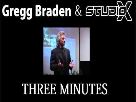 Three Minutes – Studio-X & Gregg Braden