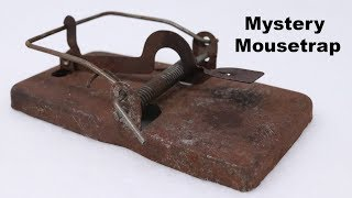 A Mystery Mousetrap. Testing Out an Old Rusty Metal Mousetrap.  Mousetrap Monday