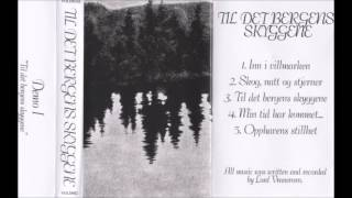 Til Det Bergens Skyggene - Til Det Bergens Skyggene (2011) (Old-School Dungeon Synth)