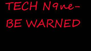 TECH N9ne-be warned