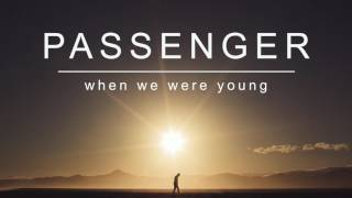Video Passenger | When We Were Young (Official Album Audio) MP3, 3GP, MP4, WEBM, AVI, FLV Agustus 2018