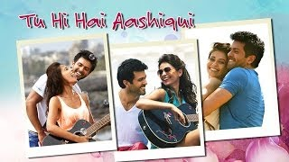 Tu Hi Hai Aashiqui Video Song | Dishkiyaoon | Arijit Singh & Palak Muchhal | Feat. Harman Baweja, Ayesha Khanna