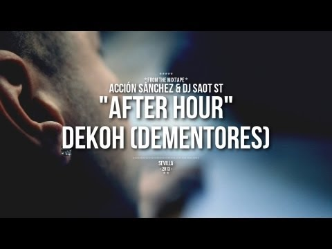 "Dekoh – ""After Hour"" [Videoclip]"