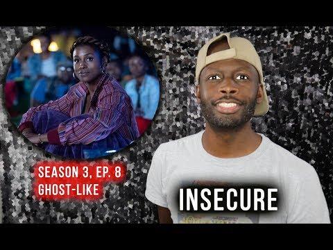Insecure | Season 3 FINALE, Ep 8 | Ghost-Like