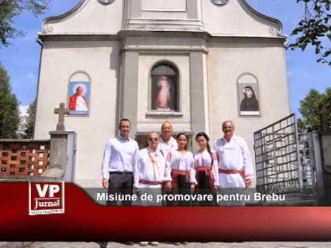 Misiune de promovare pentru Brebu