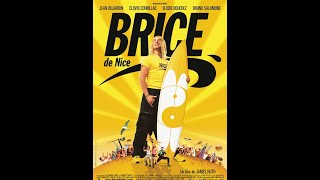 Brice de Nice (2004) French complet full download video download mp3 download music download