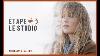 CAPSULE AAM – Étape 3 : Le studio