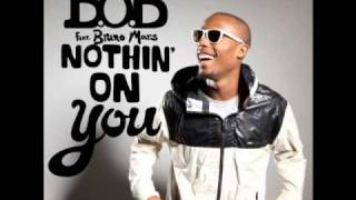 B.o.B. ft. Big Boi & Bruno Mars - Nothing On You (Remix)