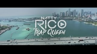Natty Rico Trap Queen music videos 2016 dance