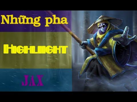 Những pha highlight của Jax