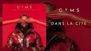 GIMS - Dans la cité (Audio Officiel)