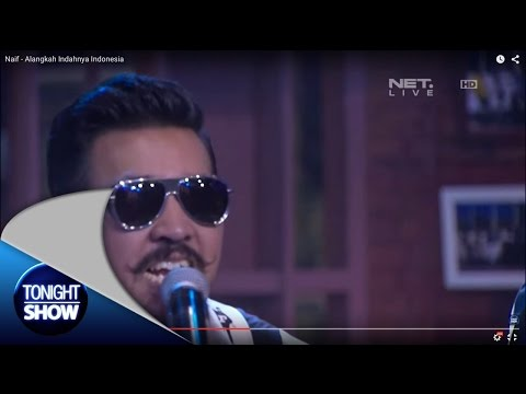 Download Video Naif - Alangkah Indahnya Indonesia