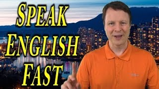 Speak English Fast - Learn English Live 26 With Steve Ford