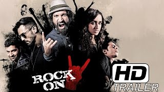 Rock On 2 (2016) Official Trailer (HD)