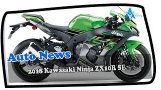 4. LOOK THIS!!2018 Kawasaki Ninja ZX10R SE Price & Spec