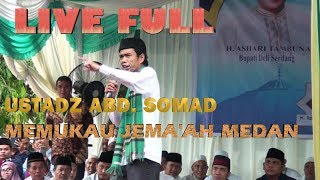 Video (LIVE FULL ) USTADZ ABD.SOMAD DI MEDAN MP3, 3GP, MP4, WEBM, AVI, FLV Juli 2019