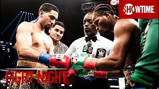 FIGHT NIGHT: Danny Garcia vs. Shawn Porter | SHOWTIME CHAMPIONSHIP BOXING