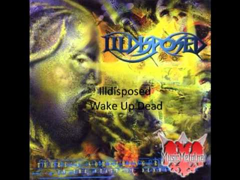 Tekst piosenki Illdisposed - Wake Up Dead po polsku