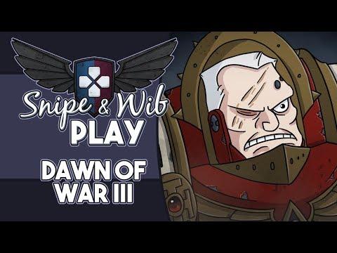 Snipe and Wib Play: Dawn of War III (видео)