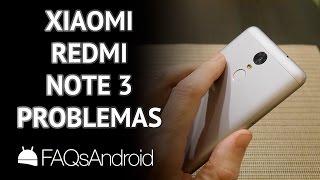 Xiaomi Redmi Note 3: Problemas y opiniones