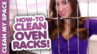 How to Clean Oven Racks! (Clean My Space)