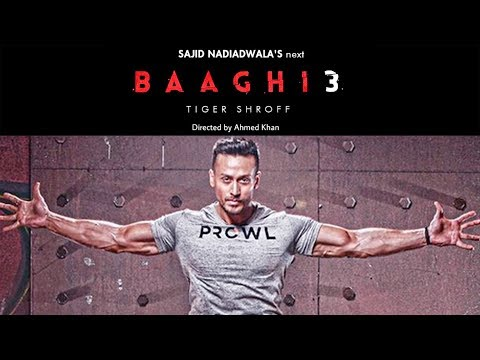 Video Baaghi 3 Movie | Official Announcement | Tiger Shroff | Sajid Nadiadwala | Ahmed Khan download in MP3, 3GP, MP4, WEBM, AVI, FLV January 2017