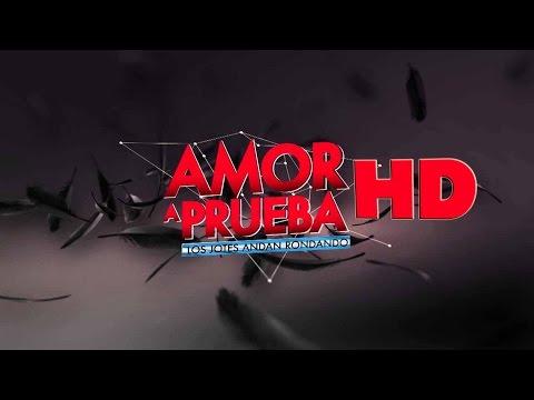 Amor a Prueba - Capítulo 43 (08 -02-2015) HD 720p (parte 2 de 2) (видео)