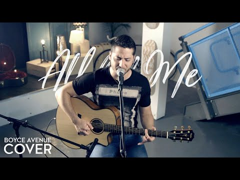 All of Me - John Legend (Boyce Avenue acoustic cover) on Apple & Spotify (видео)