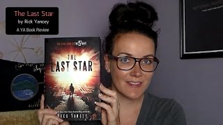 The Last Star (A YA Book Review)