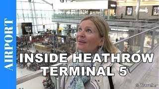 """This is a tour of London Heathrow Airport´s Terminal 5 for British Airways and Iberia flights. The video shows a typical departure from Terminal 5 at London Heathrow Airport.This London Heathrow Airport Terminal 5 departure footage is filmed with our 4K Camcorder which can be seen on Amazon here: http://amzn.to/2tyK6D9The footage begins with us arriving at London Heathrow Airport Terminal 5 on the London Underground. Before making our way up to the airport we claim back our deposit that we have paid for our Oyster Cards. We then make our way up into London Heathrow Airport´s Terminal 5 Departure area where we Check-in for our flight and receive our Boarding passes. The baggage drop for our checked baggage is not open yet so we take the time to walk around the Terminal 5 Departure Hall, and even go outside to watch some planes. After we finally pass the baggage drop and security we give you the viewer a tour through Heathrow Airports Terminal 5 departure area, where viewers can see what type of restaurants, bars and Duty Free Shops are available. We also show the location of the VAT Refund Desk and discuss the London Heathrow Airport Terminal 5 branch of the Aspire Lounge. The Aspire Lounge is an airport """"Pay Per Entry"""" Lounge open to all passengers irrespective of the class they are flying. This video tour of Heathrow´s Terminal 5 ends with us walking to our gate and ready to fly. Wiki writes about London Heathrow Airport Terminal 5, """"Heathrow Terminal 5, """"Heathrow Terminal 5 is an airport terminal at Heathrow Airport, the main airport serving London. Opened in 2008, the main building in the complex is the largest free-standing structure in the United Kingdom. Terminal 5 is currently used exclusively as one of the three global hubs of International Airlines Group, served by British Airways and Iberia... Prior to 2012, the terminal was used solely by British Airways... The terminal was designed to handle 35 million passengers a year. In 2015, Terminal 5 handled 33.1 """