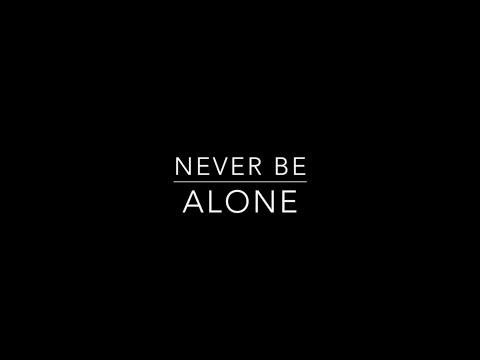 Never Be Alone   Shawn Mendes Lyrics