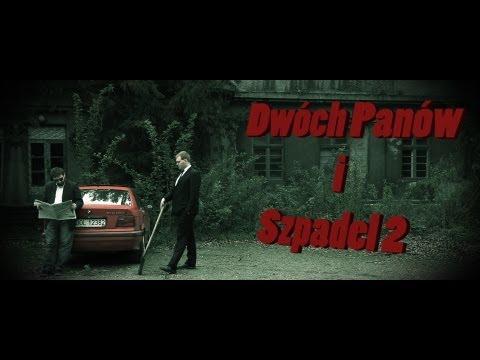 Dwóch Panów i Szpadel 2 / Two Men and a Shovel 2