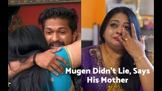 Video He's Telling the Truth. He Used to Sell Cans! - Bigg Boss Mugen's Mother Confirms His Story MP3, 3GP, MP4, WEBM, AVI, FLV September 2019