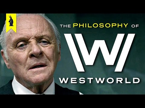 The Philosophy of Westworld