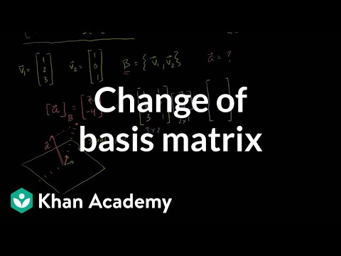 Linear Algebra: Change of Basis Matrix